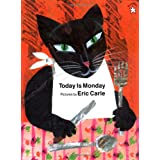 Today Is Mondaypar Eric Carle