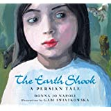 The Earth Shook: A Persian Tale