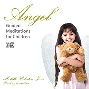 Angel Guided Meditations for Children Speech
