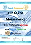 The Ark of Mathematics Part 3: Provin...