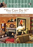 You Can Do It - Home Decorating: Seven Layers Of Design And Colour Courage [DVD]