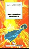 Destination centaure par Van Vogt A.E.