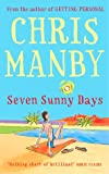 Seven Sunny Days (0340819006) by Manby, Chris