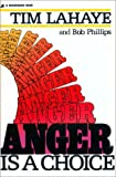 Anger Is a Choice (0310270715) by Tim Lahaye