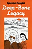 img - for Deep-bone legacy book / textbook / text book