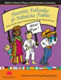 img - for Favorite Folktales and Fabulous Fables: Multicultural Plays With Extended Activities book / textbook / text book