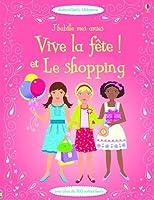J'habille mes amies - Vive la fête ! et le shopping (volume combiné)