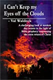 img - for I Can't Keep My Eyes Off the Clouds book / textbook / text book