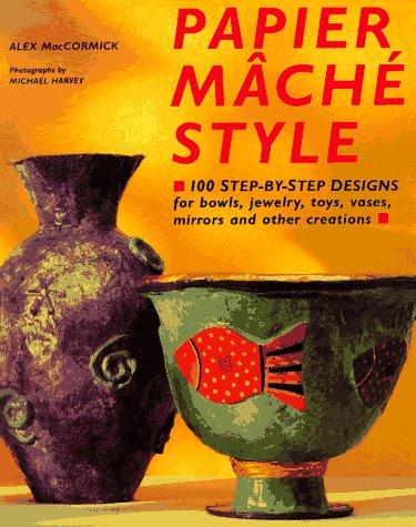 Papier Mache Style