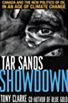 Tar Sands Showdown: Canada and the Ne...