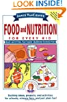 Janice VanCleave's Food and Nutrition...
