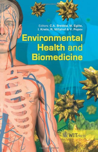 Environmental Health And Biomedicine (Wit Transactions On Biomedicine And Health)