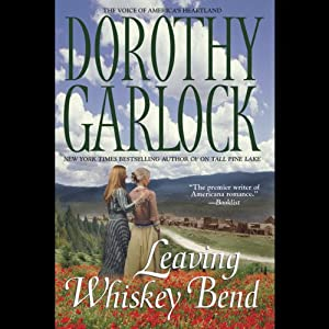 Leaving Whiskey Bend | [Dorothy Garlock]