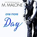 One More Day: The Alexanders, Book 1 Audiobook by M. Malone Narrated by Eva Kaminsky