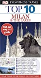 Top 10 Milan & The Lakes (EYEWITNESS TRAVEL GUIDE) (EYEWITNESS TOP 10 TRAVEL GUIDE)