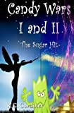 img - for Candy Wars I and II: The Sugar Hit book / textbook / text book