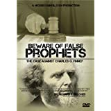Beware of False Prophets: The Case Against Charles G. Finney ~ Tyler Johnson