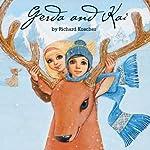 Gerda and Kai - The Snow Queen Book | Richard Koscher