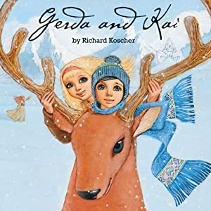 Gerda and Kai - The Snow Queen Book Audiobook