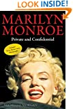 Marilyn Monroe: Private and Confidential
