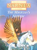 The Chronicles of Narnia - The Magician's Nephew C. S. Lewis