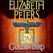 Tomb of the Golden Bird: The Amelia Peabody Series, Book 18 | Elizabeth Peters