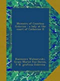 img - for Memoirs of Countess Golovine : a lady at the court of Catherine II book / textbook / text book