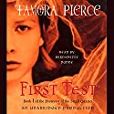 First Test: Book 1 of the Protector of the Small Quartet (       UNABRIDGED) by Tamora Pierce Narrated by Bernadette Dunne