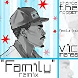 Family (Blended Babies Remix) [feat. Vic Mensa] [Explicit]