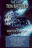 img - for The Writer's Arena Anthology: The First Ten Battles (Volume 1) book / textbook / text book
