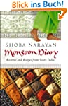 Monsoon Diary: Reveries And Recipes F...