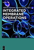 Integrated Membrane Operations in the Food Production