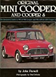 Original Mini Cooper and Cooper S: The Restorer's Guide to All Mk 1, Mk 2 and Mk 3 Models John Parnell