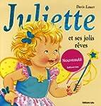 Juliette et ses jolis r�ves