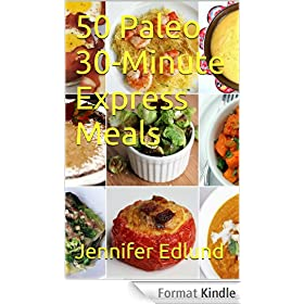 50 Paleo 30-Minute Express Meals
