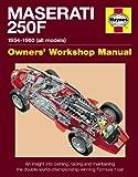 Maserati 250F Manual: 1954-1960 (all models) (Haynes Owners Workshop Manuals)