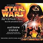 Star Wars Episode III: Revenge of the Sith Hörbuch von Matthew Stover Gesprochen von: Jonathan Davis