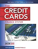 The Credit Cards Finance System: Mini Bank System