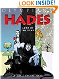 Hades: Lord of the Dead (Olympians Book 4)