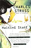 Halting State (0441014984) by Stross, Charles