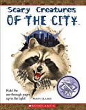 Scary Creatures of the City (Scary Creatures (Paperback))