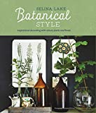 img - for Botanical Style: Inspirational decorating with nature, plants and florals book / textbook / text book