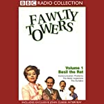 Fawlty Towers, Volume 1: Basil the Rat | John Cleese,Connie Booth