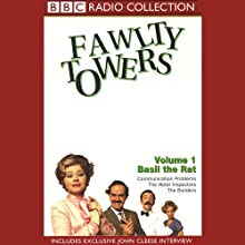 Fawlty Towers, Volume 1: Basil the Rat Radio/TV Program by John Cleese, Connie Booth Narrated by John Cleese, Prunella Scales, Andrew Sachs, Full Cast