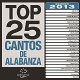 Top 25 Cantos De Alabanza (2013 Edición)