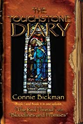 "The Touchstone Diary - Book I & II: Book I - ""The Red Thread"" and Book II - ""Bloodlines and Promises"""