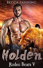 Holden (BBW Western Bear Shifter Romance) (Rodeo Bears Book 5)