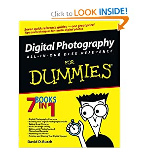 Digital Photography All-in-One Desk Reference For Dummies 3rd Edition by David D. Busch PDF eBook