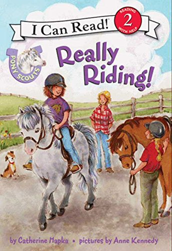 Pony Scouts: Really Riding (I Can Read Level 2)
