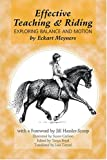 img - for Effective Teaching and Riding: Exploring Balance and Motion book / textbook / text book